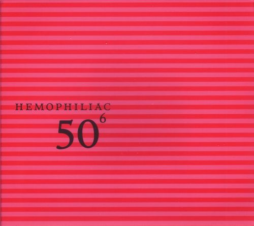 50th Birthday Celebration Volume 6: Hemophiliac by HEMOPHILIAC album cover