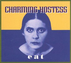 Eat by CHARMING HOSTESS album cover