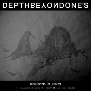 Depth Beyond One's Monuments of Control album cover