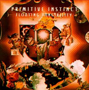 Floating Tangiblilty  by PRIMITIVE INSTINCT album cover