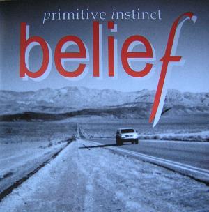 Belief by PRIMITIVE INSTINCT album cover