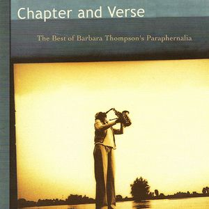 Barbara Thompson's Paraphernalia Chapter and Verse - The Best of (1982-2001) album cover