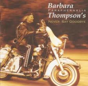 Barbara Thompson's Paraphernalia Never Say Goodbye album cover