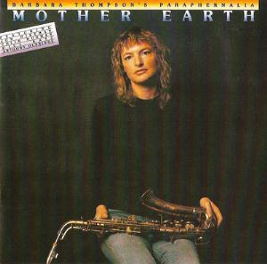 Barbara Thompson's Paraphernalia Mother Earth album cover