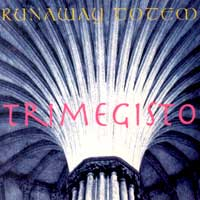 Runaway Totem - Trimegisto  CD (album) cover