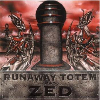 Runaway Totem - Zed CD (album) cover
