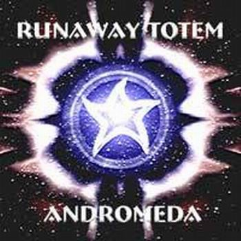 Runaway Totem - Andromeda CD (album) cover