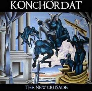 Konchordat The New Crusade album cover