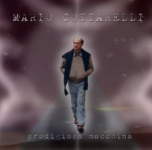 Prodigiosa Macchina by COTTARELLI, MARIO album cover