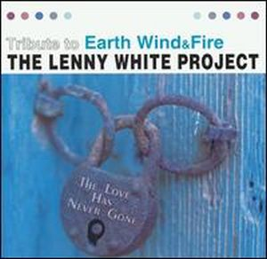 Lenny White - Tribute to Earth, Wind and Fire (as The Lenny White Project) CD (album) cover