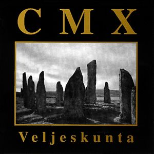 Veljeskunta by CMX album cover
