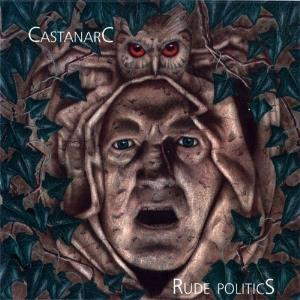 Rude Politics by CASTANARC album cover