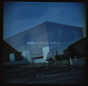 Ergo Multitude, Solitude album cover