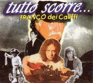 I Califfi Tutto Scorre... album cover