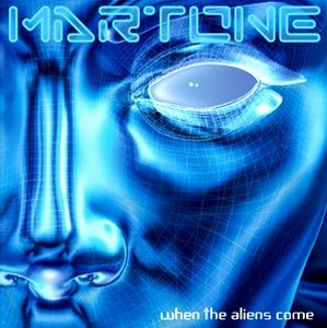 Martone - When The Aliens Come CD (album) cover
