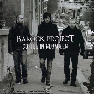 Coffee In Neuk�lln by BAROCK PROJECT album cover