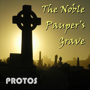 Protos The Noble Pauper's Grave album cover