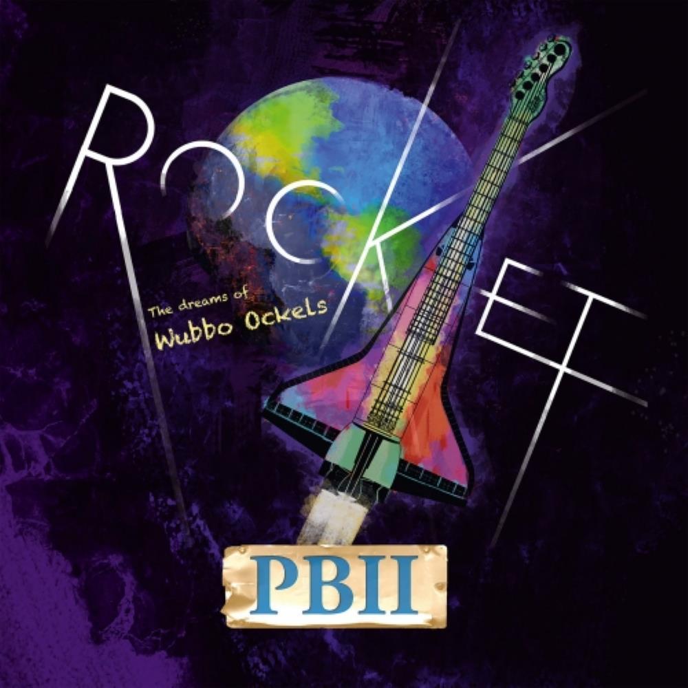 Rocket! The Dreams of Wubbo Ockels by PBII album cover