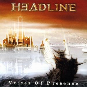 Voices of Presence by HEADLINE album cover