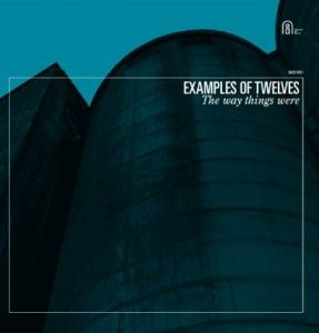 Examples of Twelves The Way Things Were album cover