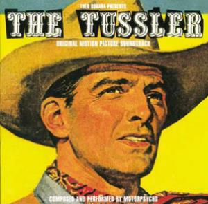 The Tussler - Original Motion Picture Soundtrack by MOTORPSYCHO album cover