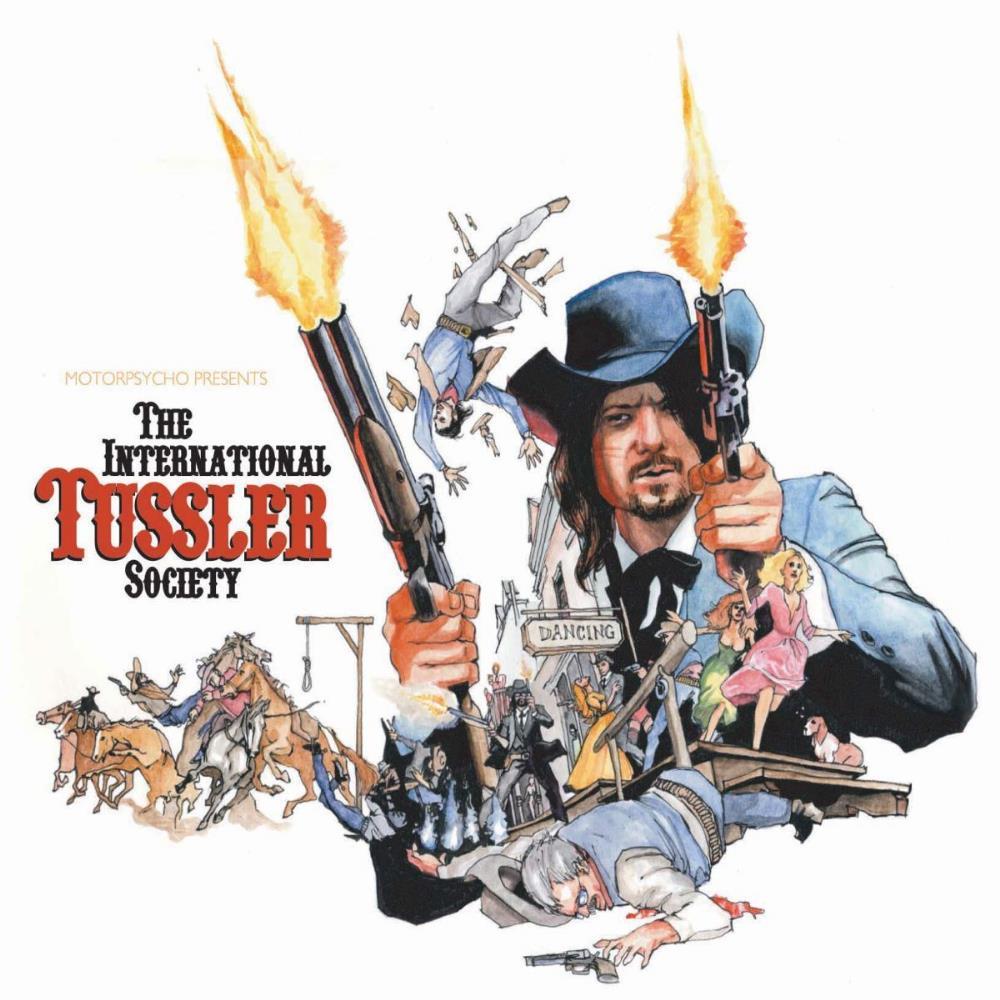 Motorpsycho Presents The International Tussler Society by MOTORPSYCHO album cover
