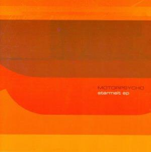 Starmelt EP by MOTORPSYCHO album cover