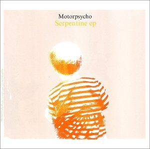Motorpsycho Serpentine EP album cover