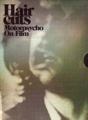 Motorpsycho Hair Cuts: Motorpsycho On Film album cover
