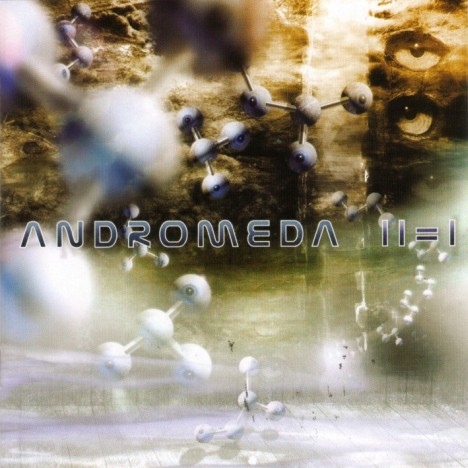 Andromeda - II = I CD (album) cover