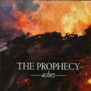 The Prophecy - Ashes CD (album) cover