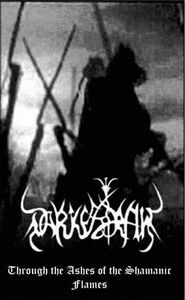Darkestrah Through the Ashes of the Shamanic Flames album cover