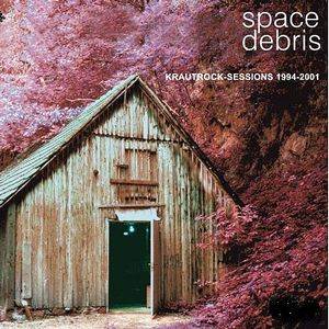 Space Debris Krautrock-Sessions 1994-2001 album cover