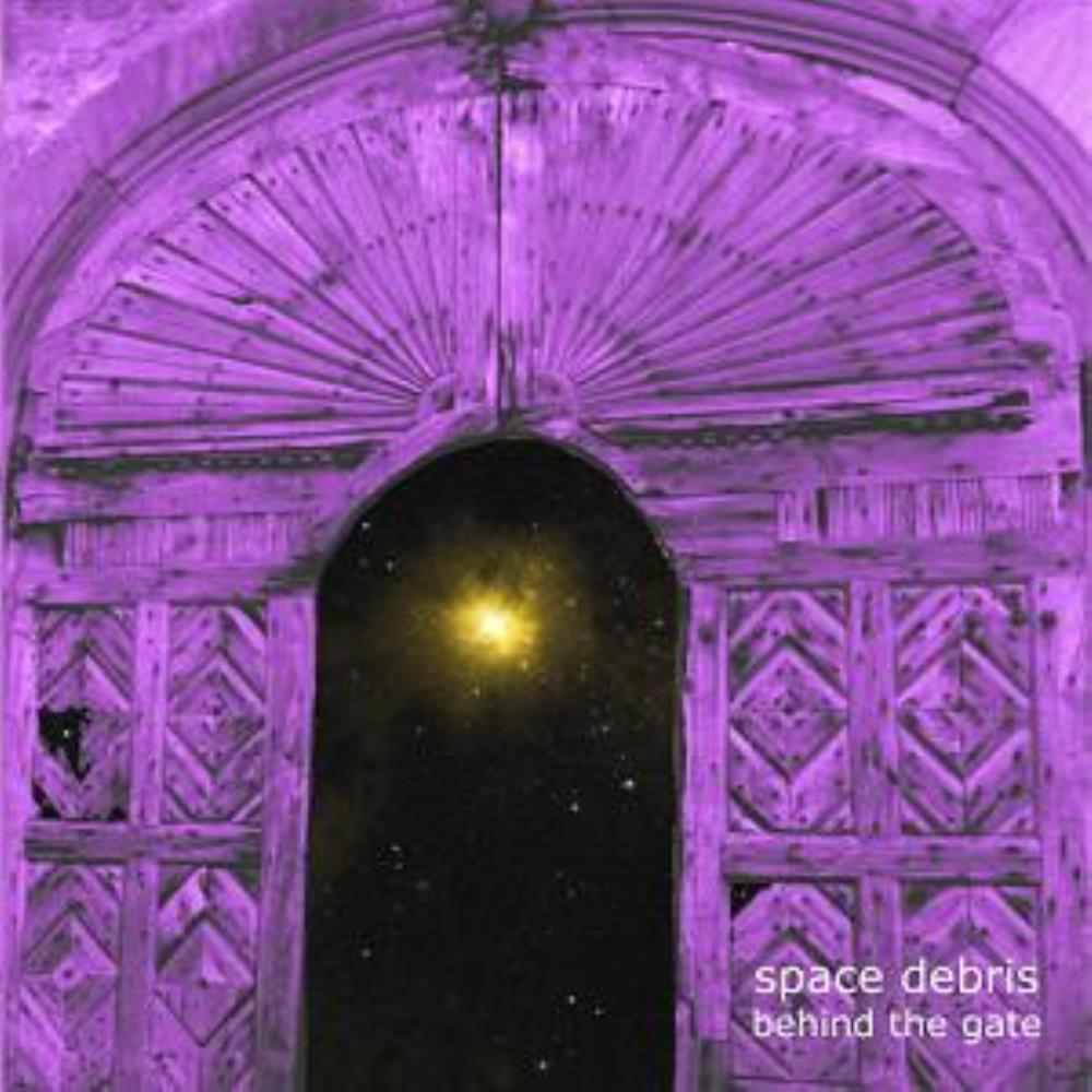 Behind The Gate by SPACE DEBRIS album cover