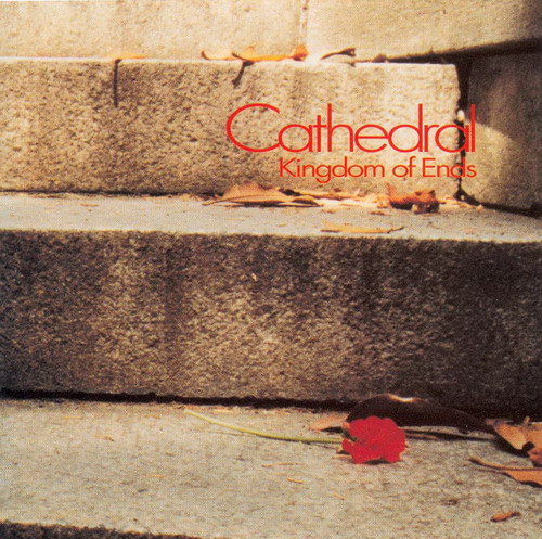Cathedral - Kingdom of Ends CD (album) cover