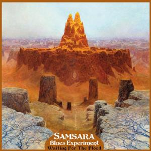 Samsara Blues Experiment Waiting For The Flood album cover