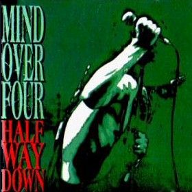 Mind Over Four - Half Way Down CD (album) cover