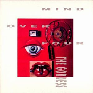 Mind Over Four The Goddess album cover