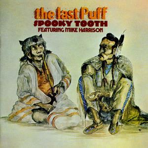 Spooky Tooth - The Last Puff ( Featuring Mike Harrison) CD (album) cover