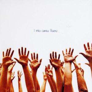 Il Mio Canto Libero by BATTISTI, LUCIO album cover