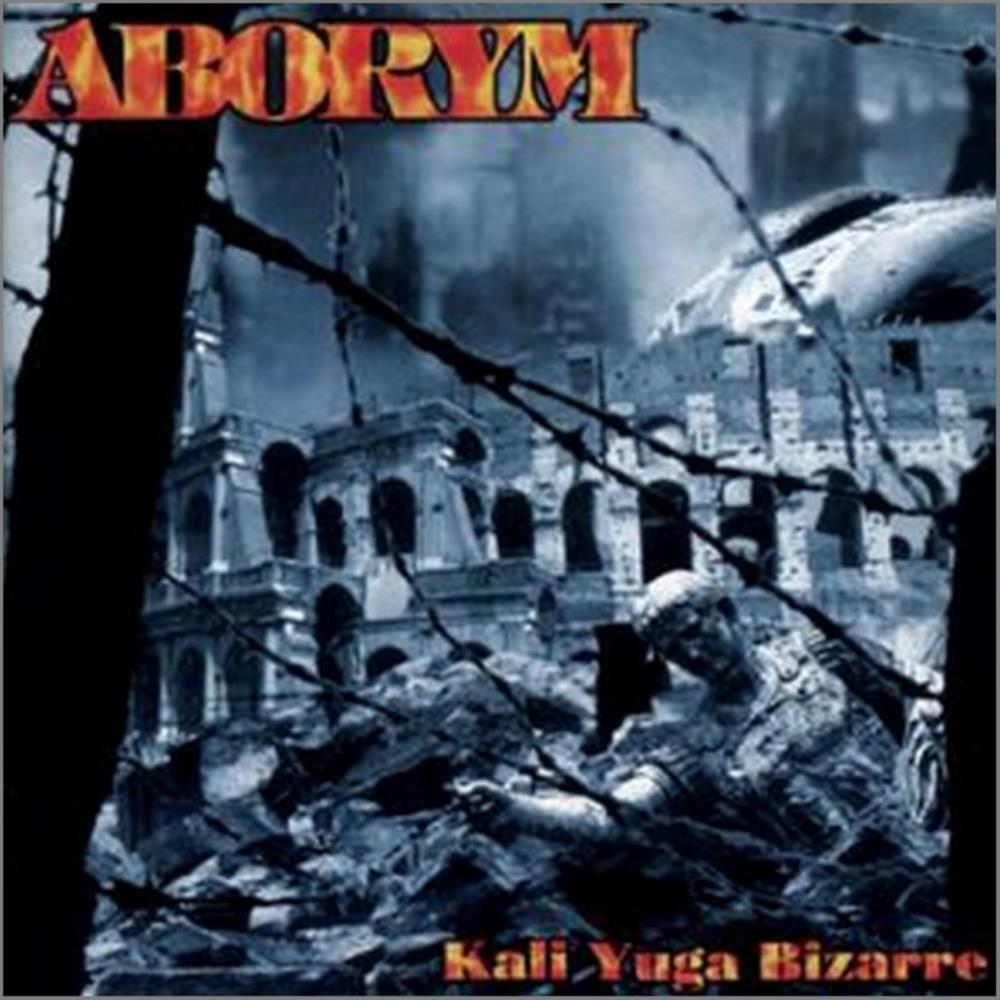 Kali Yuga Bizarre by ABORYM album cover