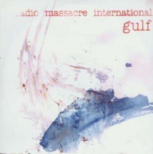 Gulf by RADIO MASSACRE INTERNATIONAL album cover