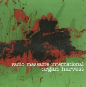Organ Harvest by RADIO MASSACRE INTERNATIONAL album cover