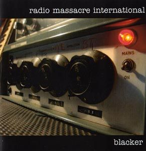 Radio Massacre International Blacker album cover