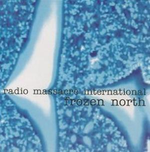 Frozen North by RADIO MASSACRE INTERNATIONAL album cover