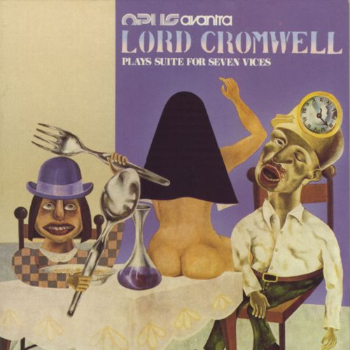 Opus Avantra - Lord Cromwell (plays suite for seven vices) CD (album) cover