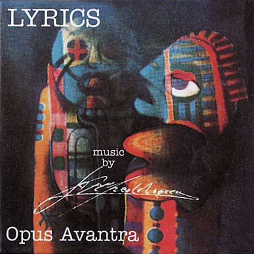 Opus Avantra - Lyrics CD (album) cover