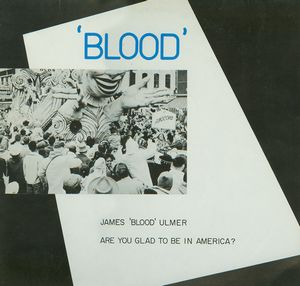 James Blood Ulmer Are You Glad To Be In America? album cover