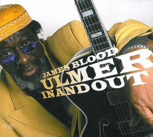 James Blood Ulmer In And Out album cover