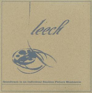 Leech - Soundtrack To An Individual Emotion Picture Mindmovie CD (album) cover